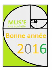 MUS'E vous souhaite une bonne année 2016