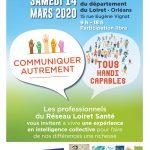 MUS'E vous invite au Forum Ouvert du Réseau Loiret Santé COMMUNIQUER Autrement TOUS HANDI-CAPABLES